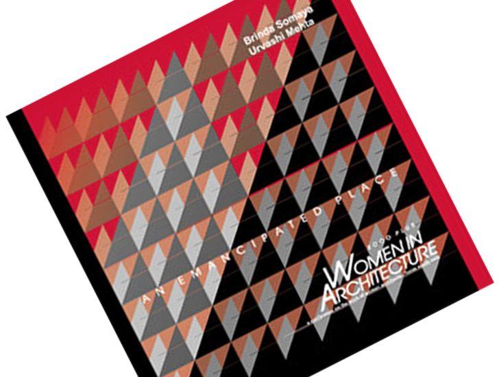 """book Women in architecture 2000 hecar foundation brinda somaya indiaartndesign"""